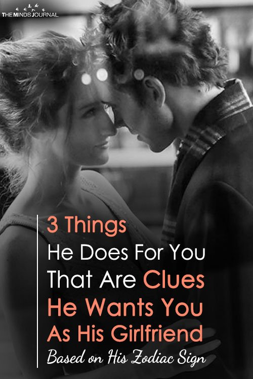 3 Things He Does For You That Are Clues He Wants You As His Girlfriend Based on His Zodiac Sign