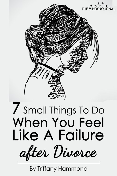 7 Small Things To Do When You Feel Like A Failure After Divorce