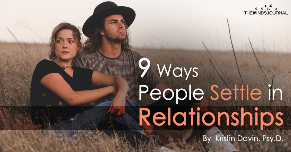 9 Ways People Settle in Relationships