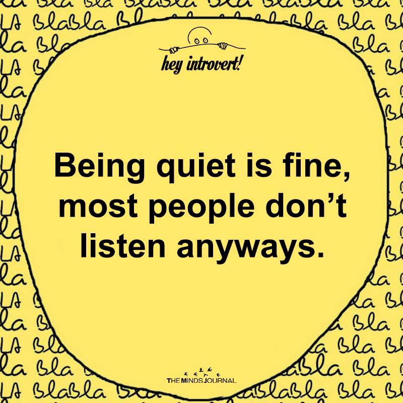 Being Quiet Is Fine