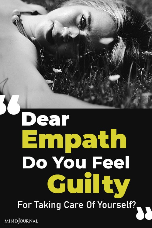 Empath Feel Guilty Taking Care Yourself pin