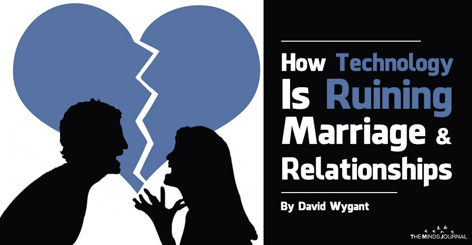 How Technology Is Ruining Marriage And Relationships