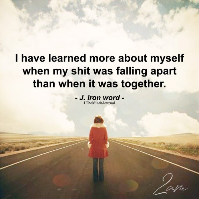 I have learned more about myself