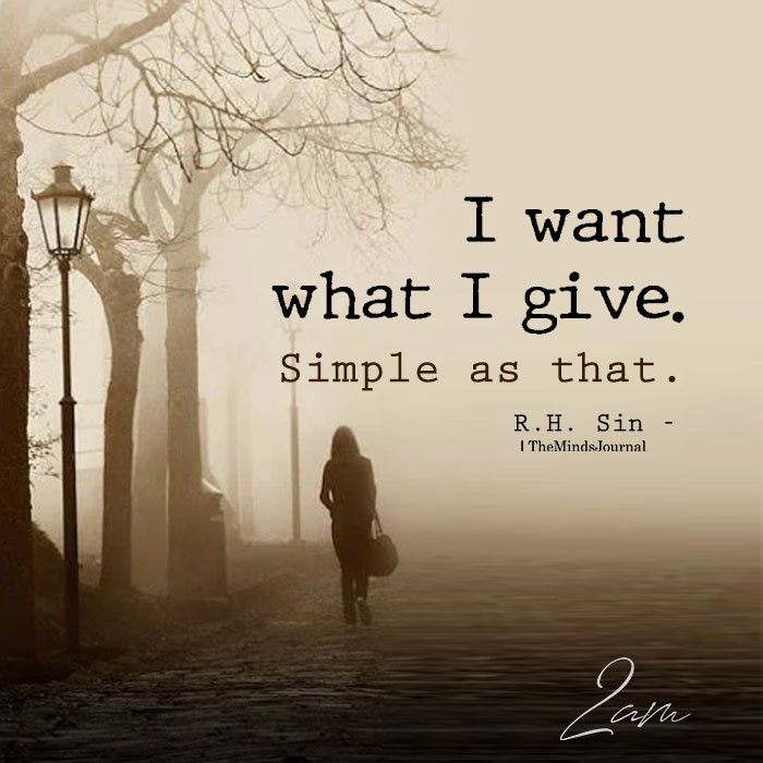 I want what I give