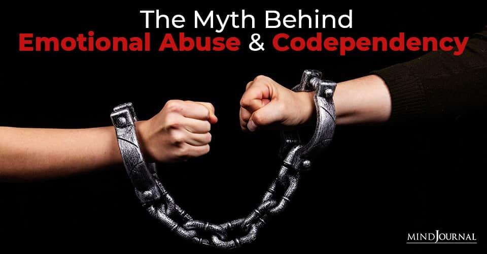 Myth Emotional Abuse Codependency