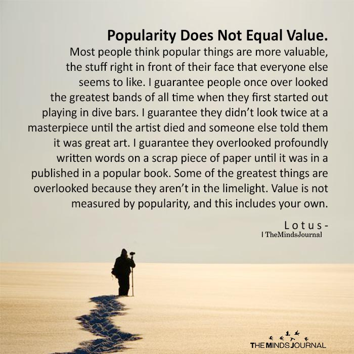Popularity Does Not Equal Value