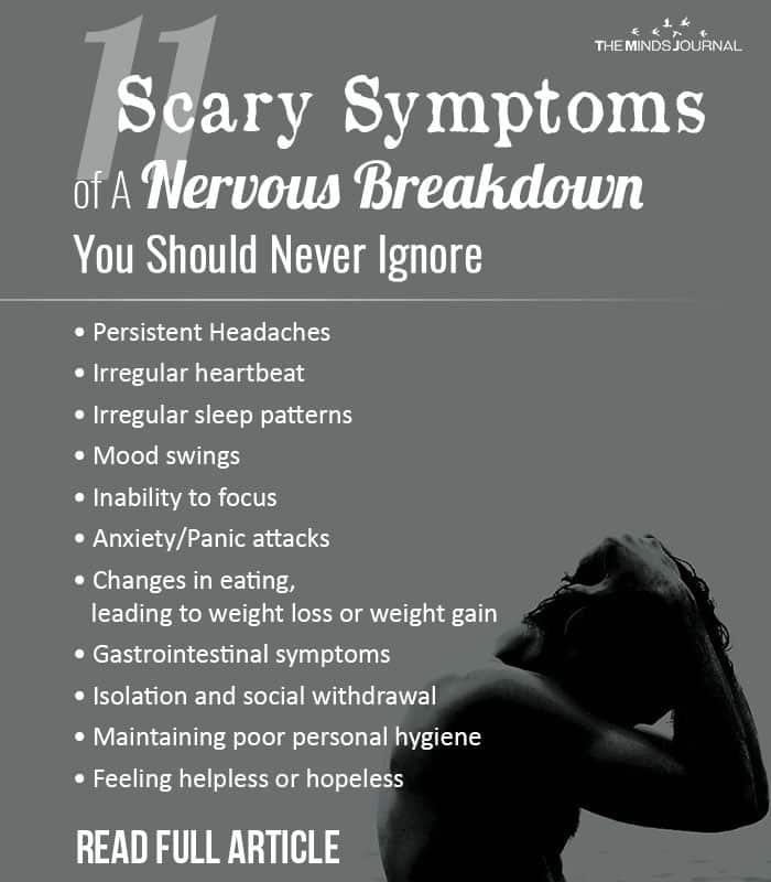 Scary Symptoms of Nervous Breakdown