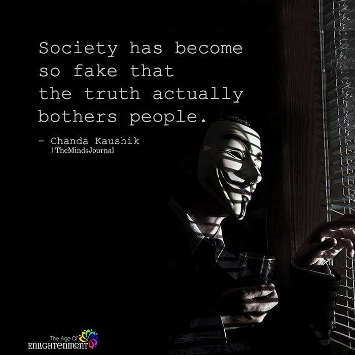 Society Has Become So Fake