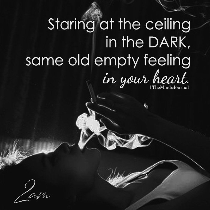 Staring At The Ceiling In The Dark