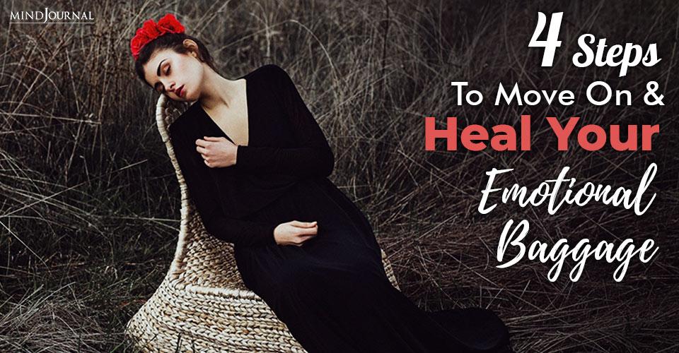 Steps Move On Heal Emotional Baggage