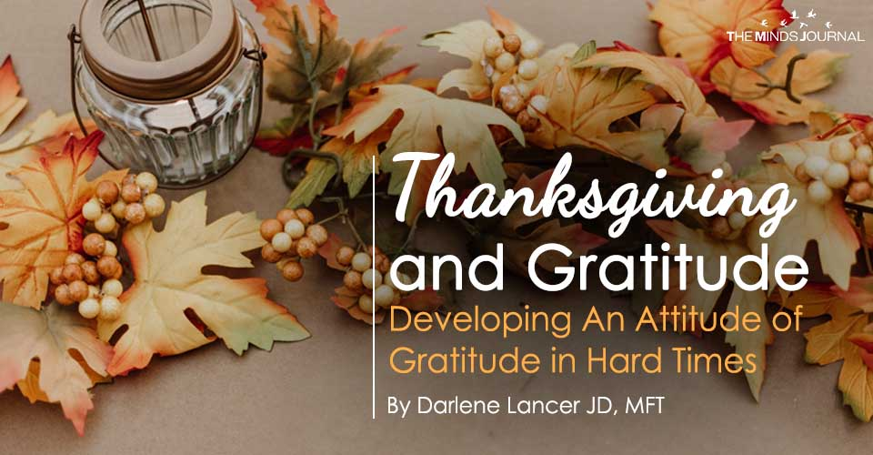 Thanksgiving and Gratitude in Hard Times