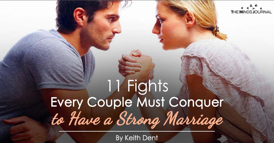 The 11 Fights Every Couple Must Conquer to Have a Strong Marriage