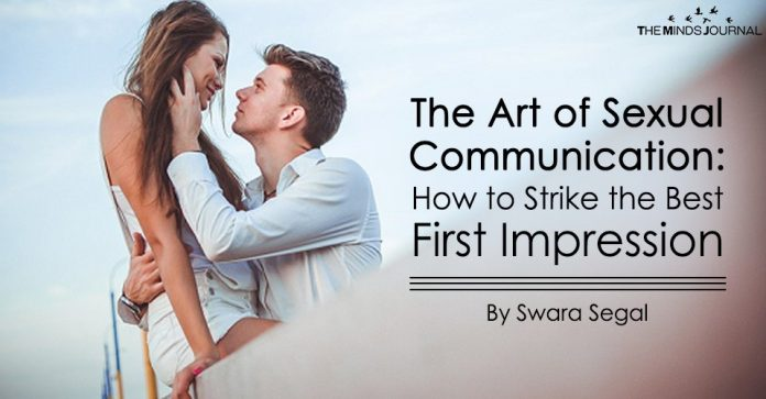 The Art of Sexual Communication How to Strike the Best First Impression