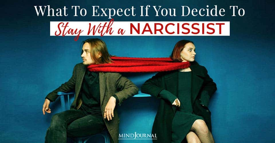 What expect stay with narcissist