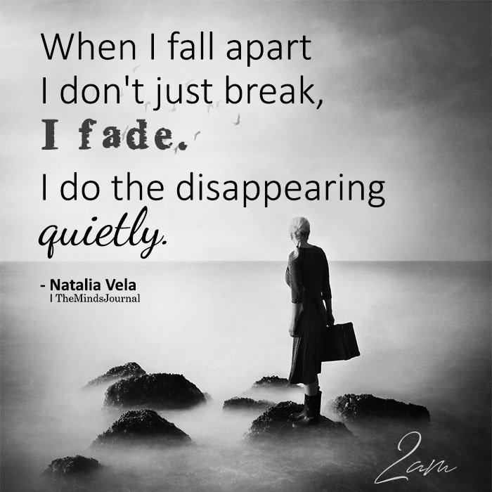 When I Fall Apart I Don't Just Break