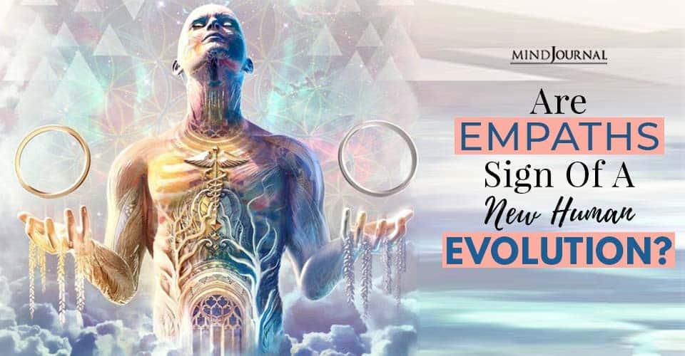 are empaths sign new human evolution