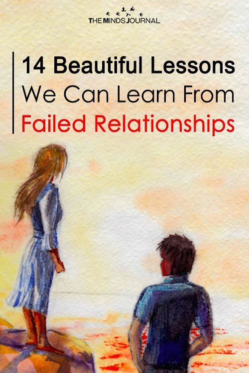 14 Beautiful Lessons We Can Learn From Failed Relationships