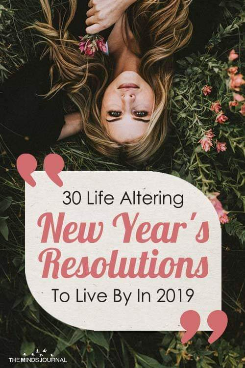 30 Life Altering New Year's Resolutions To Live By In 2019
