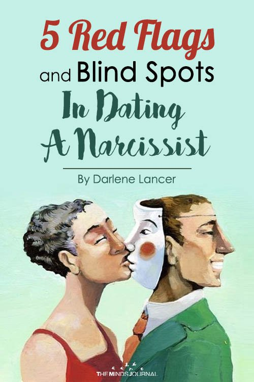 5 Red Flags and Blind Spots In Dating A Narcissist