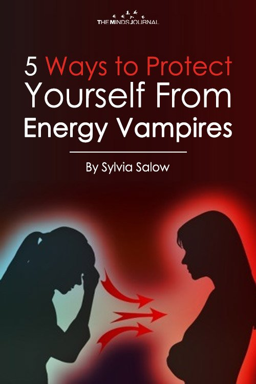 5 Ways to Protect Yourself From Energy Vampires