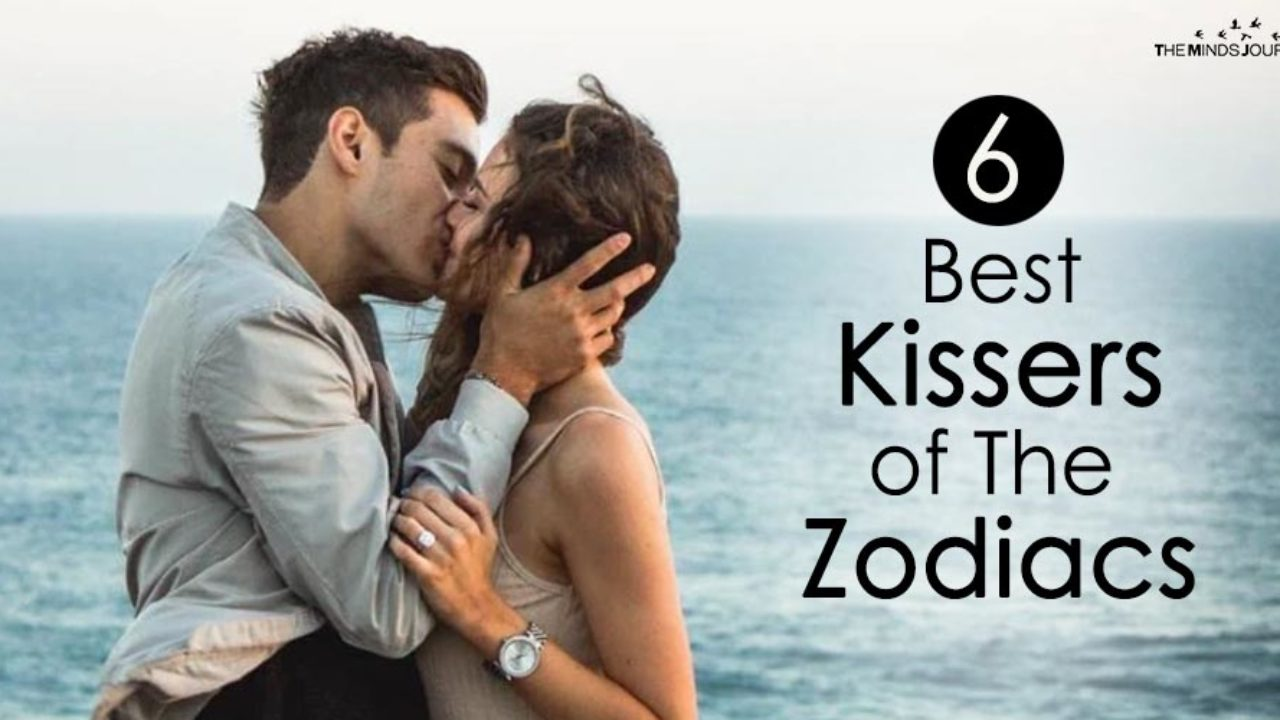 6 Best Kissers of The Zodiacs