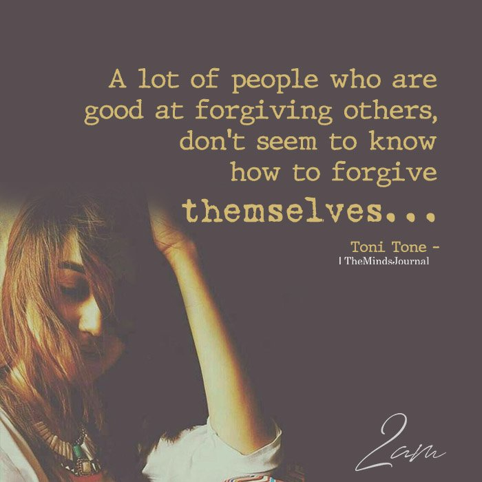 A Lot Of People Who Are Good At Forgiving Others