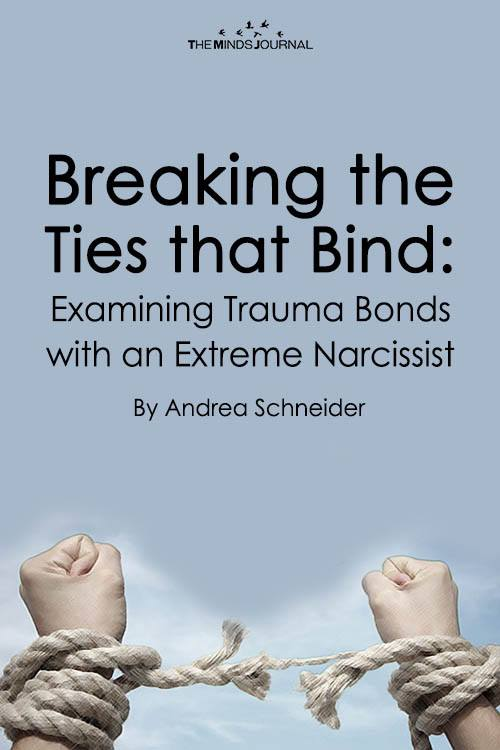 Breaking the Ties that Bind: Examining Trauma Bonds with an Extreme Narcissist
