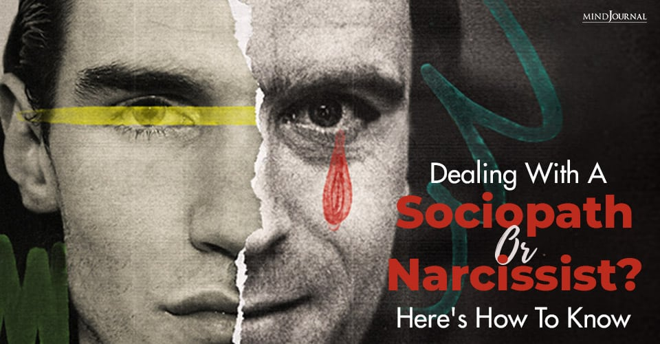 Dealing With A Sociopath Or Narcissist