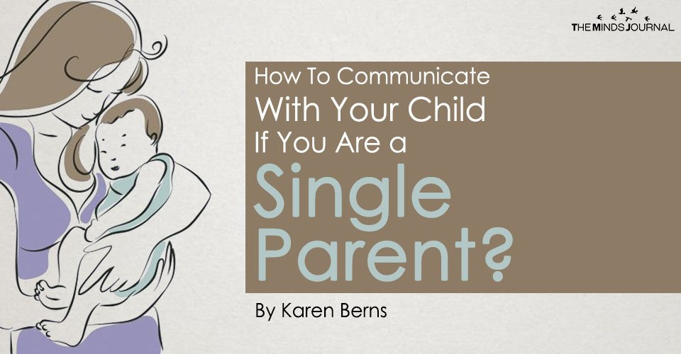 How To Communicate With Your Child If You Are a Single Parent?