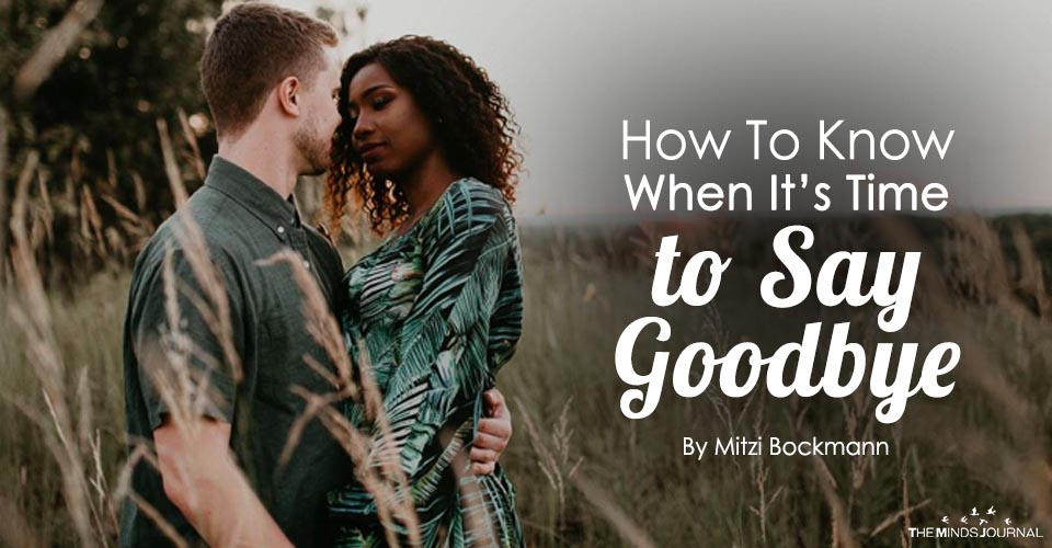 How To Know When It's Time to Say Goodbye