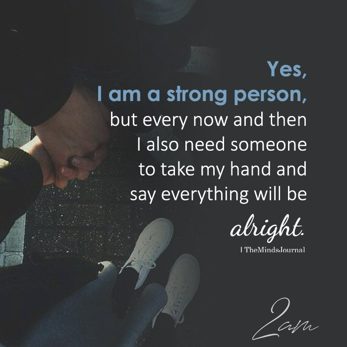 Yes, I Am A Strong Person