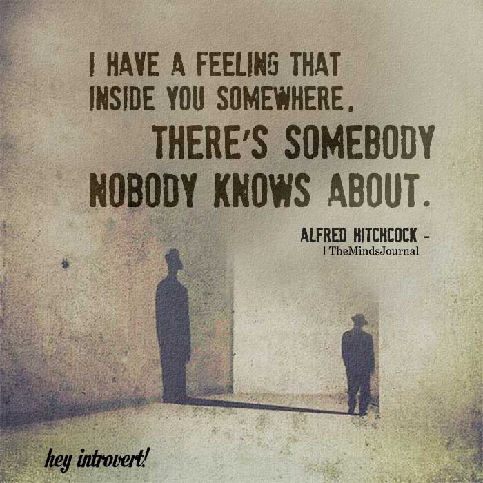 I have a feeling that inside you somewhere
