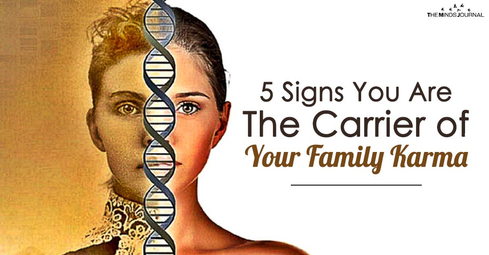 If You Experience Any of These 5 Signs You are the Carrier of Your Family Karma