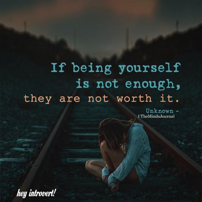 If Being Yourself Is Not Enough