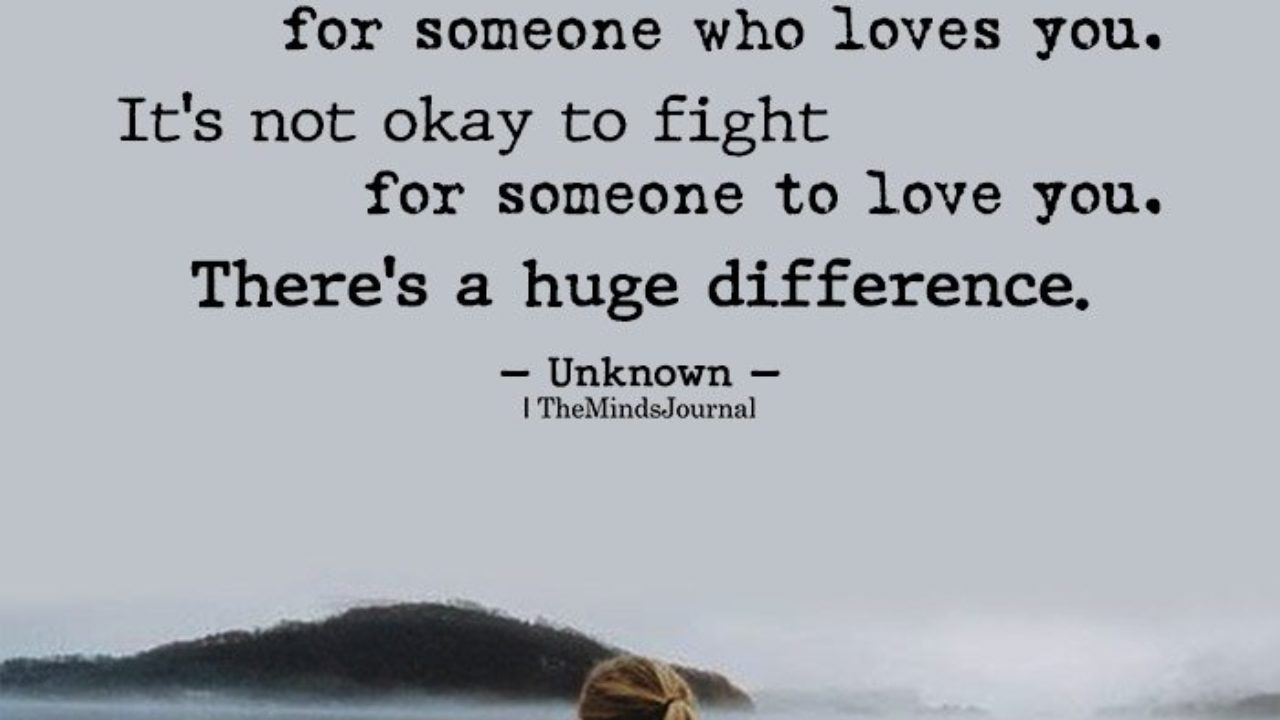 It's Okay To Fight For Someone Who Loves You