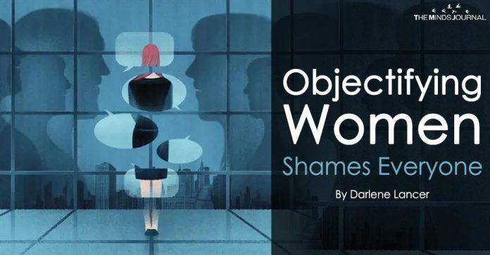 Objectifying Women Shames Everyone