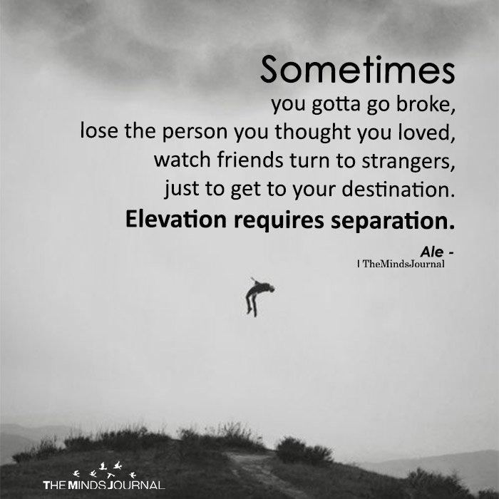 Sometimes You Gotta Go Broke