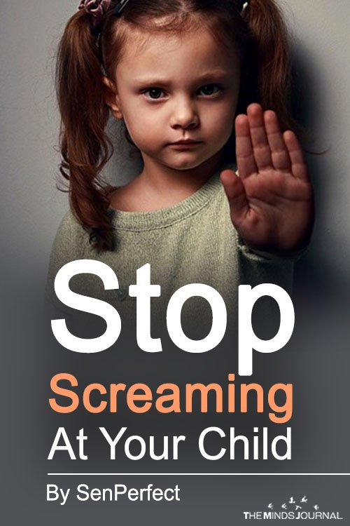 Stop Screaming At Your Child