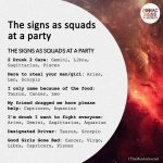 The Signs As Squads At A Party