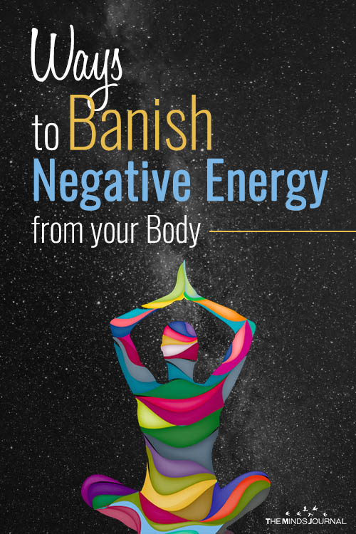 Ways to Banish Negative Energy from your Body pin