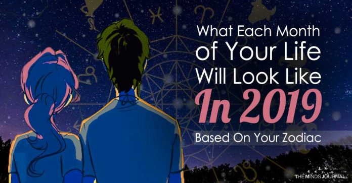 What Each Month of Your Life Will Look Like In 2019 Based On Your Zodiac