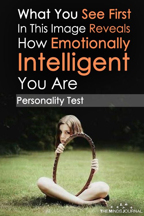 What You See First In This Image Reveals How Emotionally Intelligent You Are
