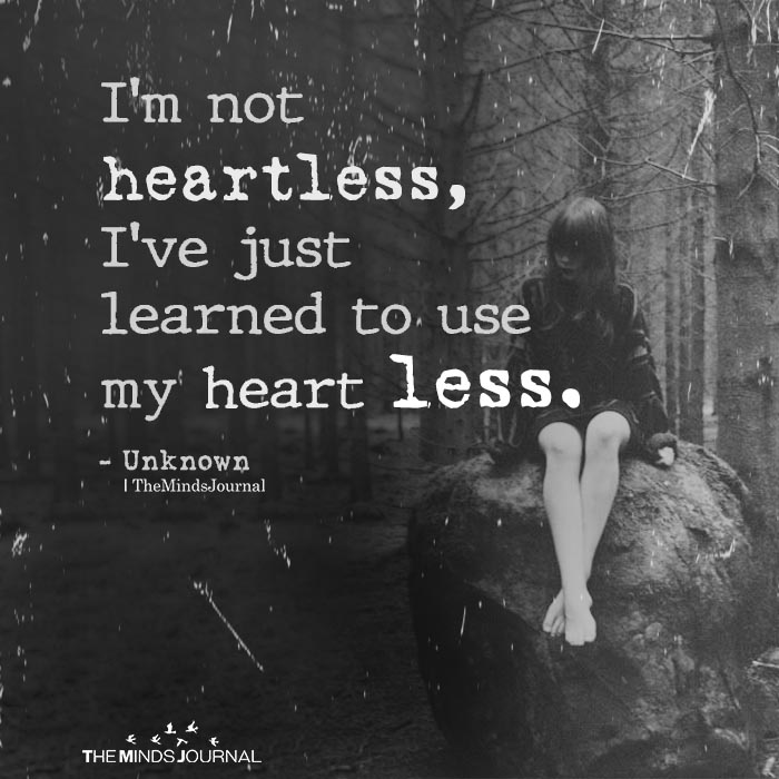 I'm not heartless