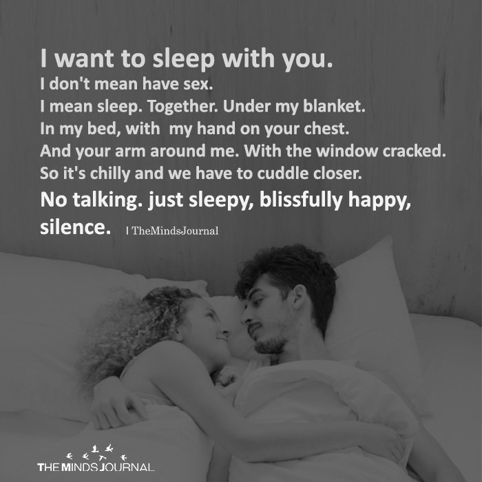 I want to sleep with you