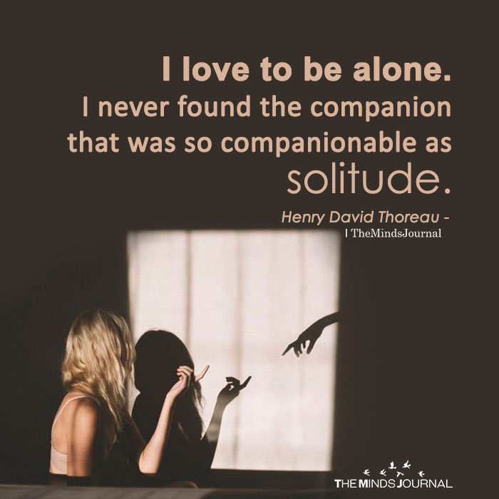 I Love To Be Alone