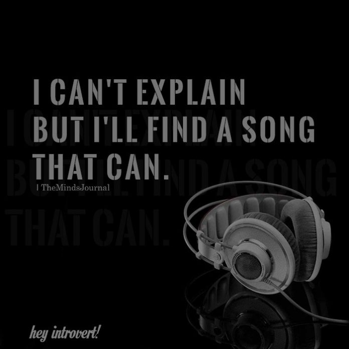 I can't explain but I'll find a song that can.