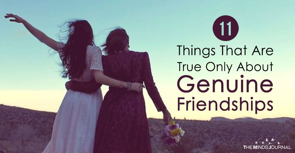 11 Things That Are True Only About Genuine Friendships