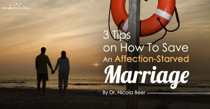 3 Tips on How To Save An Affection-Starved Marriage