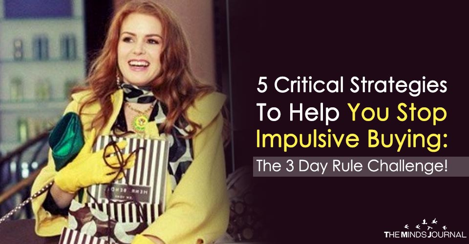 5 Critical Strategies To Help You Stop Impulsive Buying: The 3 Day Rule Challenge!
