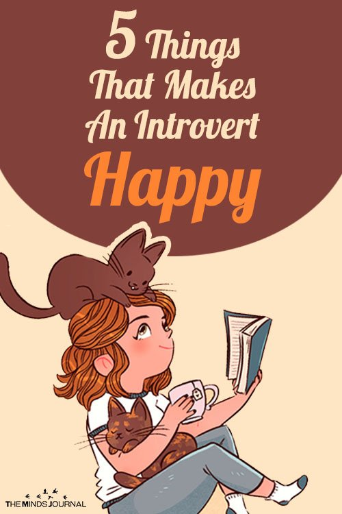 5 Things That Makes An Introvert Happy